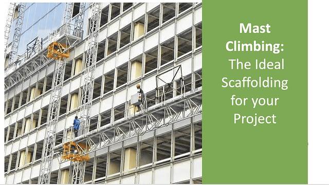 Construction Services _Mast Climbing